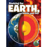Studying Our Earth, Inside and Out