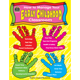 How to Manage Your Early Childhood Classroom