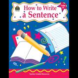 How to Write a Sentence, Grades 3-5