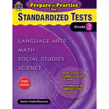Prepare & Practice for Standardized Tests Grade 6
