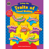 Using the Traits of Good Writing