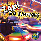 Zap! It's Electricity