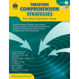 Targeting Comprehension Strategies for the Common Core Grade 6