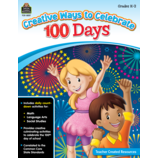 Creative Ways to Celebrate 100 Days Grades K-2