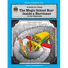A Guide for Using The Magic School Bus(R) Inside a Hurricane in the Classroom