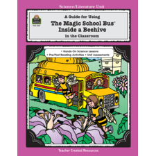 A Guide for Using The Magic School Bus(R) Inside A Beehive in the Classroom