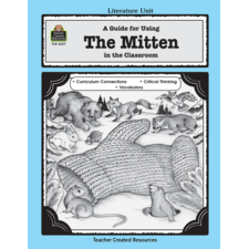 A Guide for Using The Mitten in the Classroom