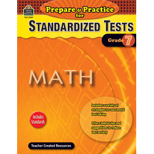 Prepare & Practice for Standardized Tests: Math Grade 7