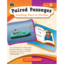 Paired Passages: Linking Fact to Fiction Grade 5