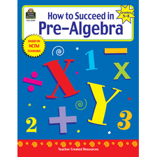 How to Succeed in Pre-Algebra, Grades 5-8