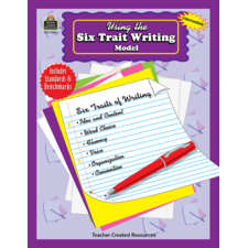 Using the Six Trait Writing Model