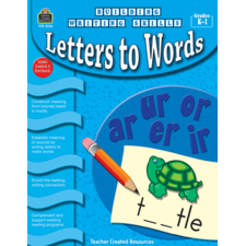Building Writing Skills: Letters to Words