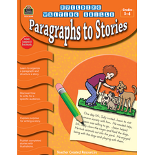 Building Writing Skills: Paragraphs to Stories