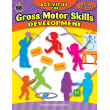 Activities for Gross Motor Skills Development Grade PreK-K