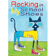Pete the Cat Rocking in My School Shoes Positive Poster