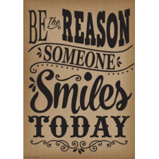 Be the Reason Someone Smiles Today Positive Poster