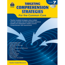 Targeting Comprehension Strategies for the Common Core Grade 7