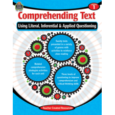 Comprehending Text Using Literal, Inferential & Applied Questioning Grade 1