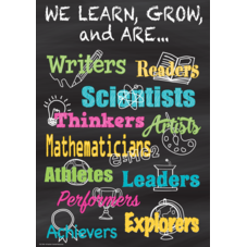 We Learn, Grow, and Are...Poster