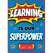 Learning Is Our Superpower Poster