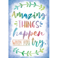 Amazing Things Happen When You Try Positive Poster