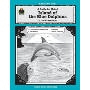 TCR0412 A Guide for Using Island of the Blue Dolphins in the Classroom Image