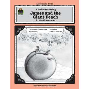 TCR0441 A Guide for Using James and the Giant Peach in the Classroom Image