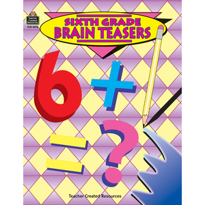 TCR0512 Sixth Grade Brain Teasers Image