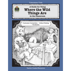 TCR0525 A Guide for Using Where the Wild Things Are in the Classroom Image