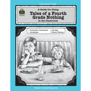 A Guide for Using Tales of a Fourth Grade Nothing in the Classroom Image