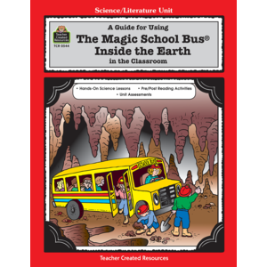 TCR0544 A Guide for Using The Magic School Bus(R) Inside the Earth in the Classroom Image