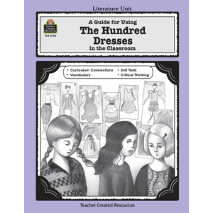 TCR2136 A Guide for Using The Hundred Dresses in the Classroom Image