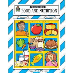 TCR2373 Food and Nutrition Thematic Unit Image