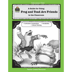 TCR2640 A Guide for Using Frog and Toad Are Friends in the Classroom Image