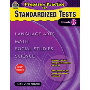 Prepare & Practice for Standardized Tests Grade 6 Image
