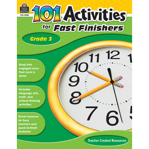 TCR2938 101 Activities For Fast Finishers Grade 3 Image