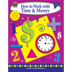TCR2951 How to Work with Time & Money, Grades 1-3 Image