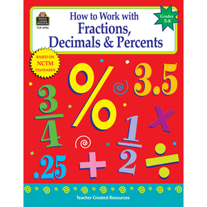 TCR2956 How to Work with Fractions, Decimals & Percents, Grades 5-8 Image