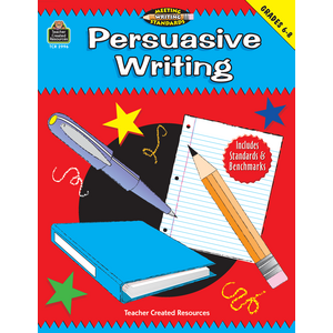 TCR2996 Persuasive Writing, Grades 6-8 (Meeting Writing Standards Series) Image