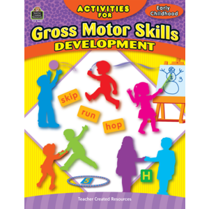TCR3690 Activities for Gross Motor Skills Development Grade PreK-K Image