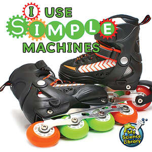 I Use Simple Machines                                        Image
