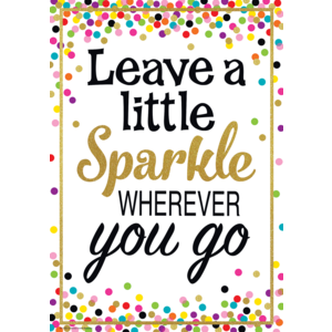 TCR7422 Leave a Little Sparkle Wherever You Go Positive Poster Image