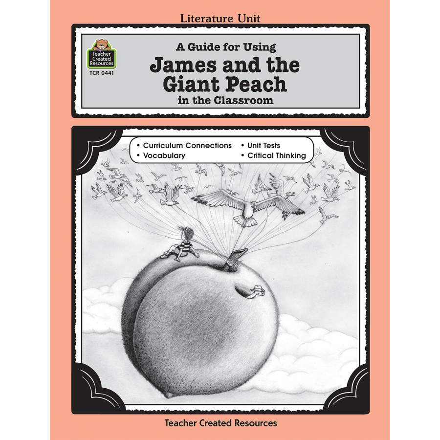 A Guide For Using James And The Giant Peach In The