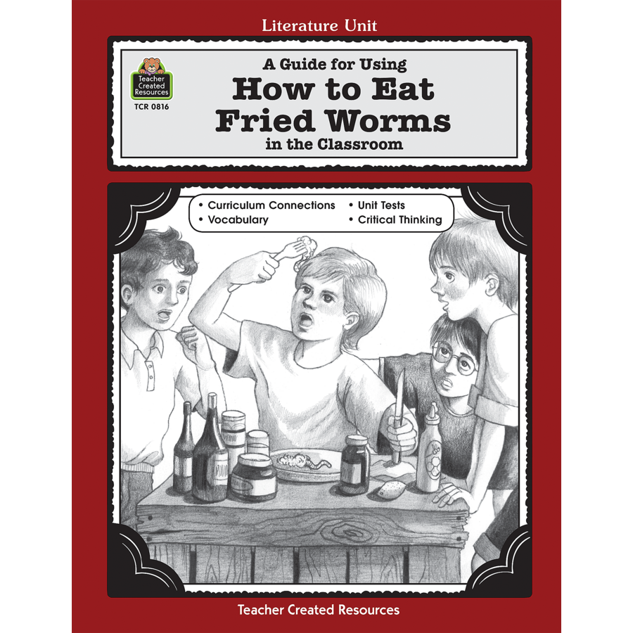 Tcr0816 A Guide For Using How To Eat Fried Worms In The Classroom Image