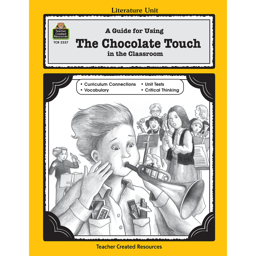 A Guide for Using The Chocolate Touch in the Classroom - TCR2337 ...