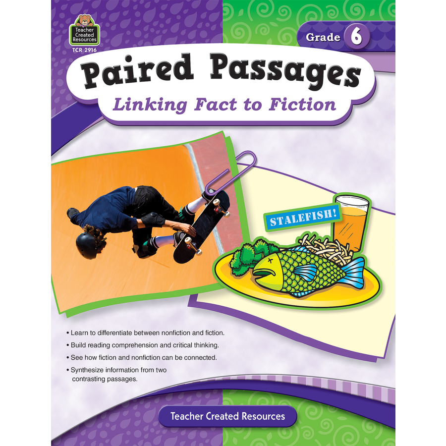 Paired Passages: Linking Fact to Fiction Grade 6 - TCR2916 ...