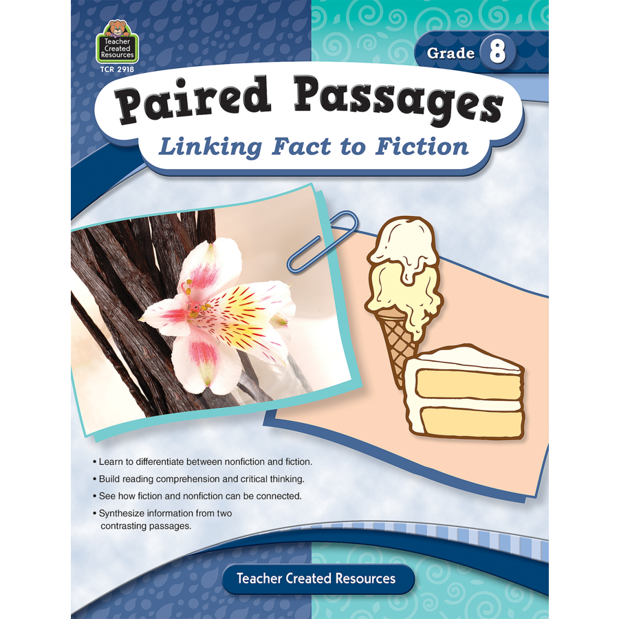 Paired Passages: Linking Fact to Fiction Grade 8 - TCR2918 ...