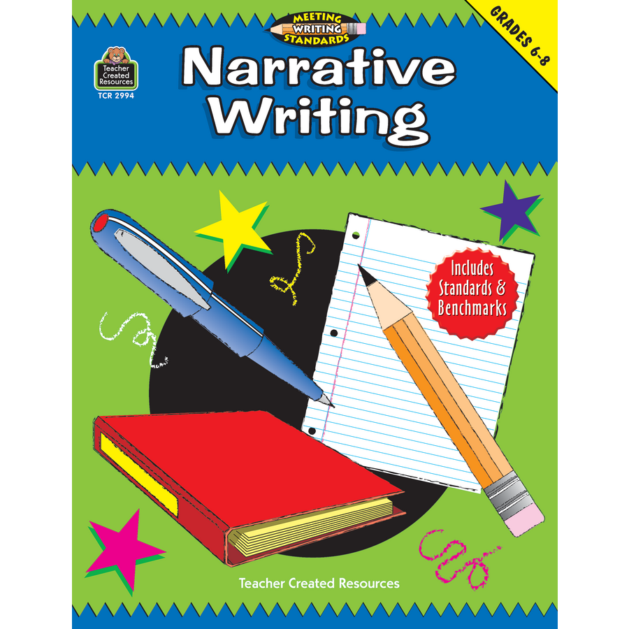 Narrative Writing, Grades 6-8 (Meeting Writing Standards Series ...