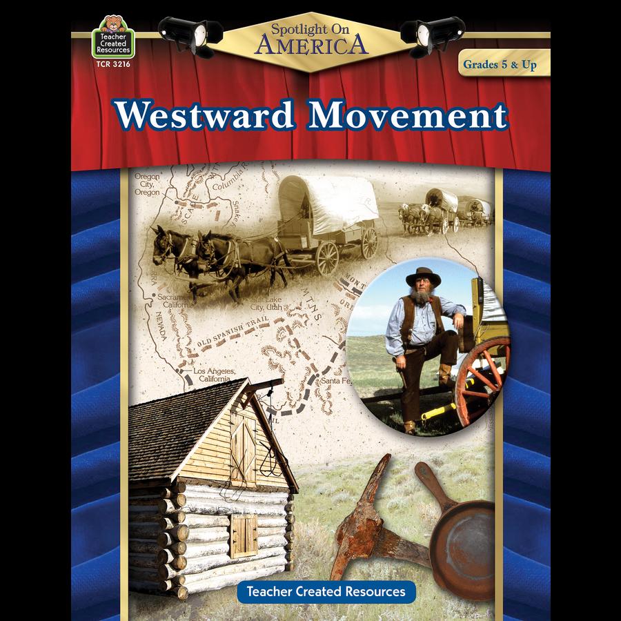 Spotlight On America Westward Movement Tcr3216
