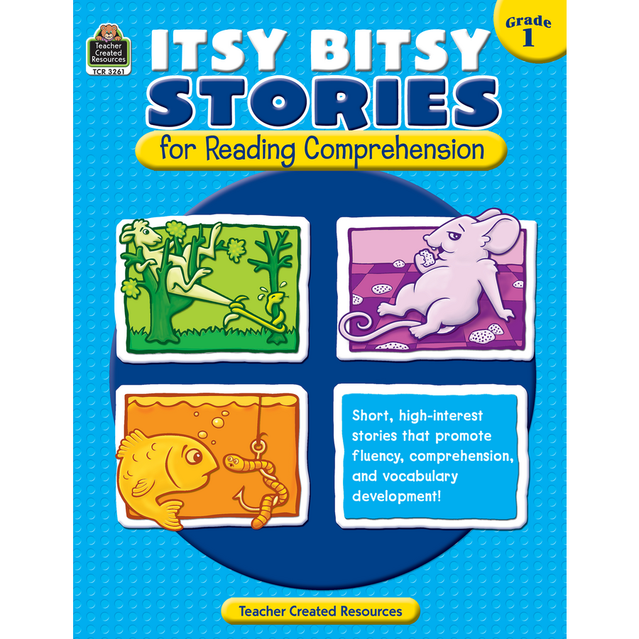 Itsy Bitsy Stories for Reading Comprehension Grade 1 TCR3261 – Teacher Created Resources Worksheets